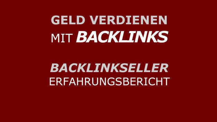 Backlinkseller - Erfahrungsbericht - Geld verdienen mit Textlinks und Backlinks