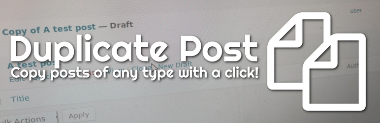 Duplicate Post - WordPress Content Plugin