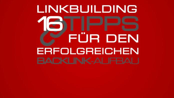 Linkbuilding - Tipps Backlink-Aufbau - Erfolgreiches Linkbuilding für Blogger