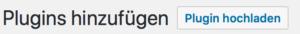 WordPress Plugin hochladen - Anleitung